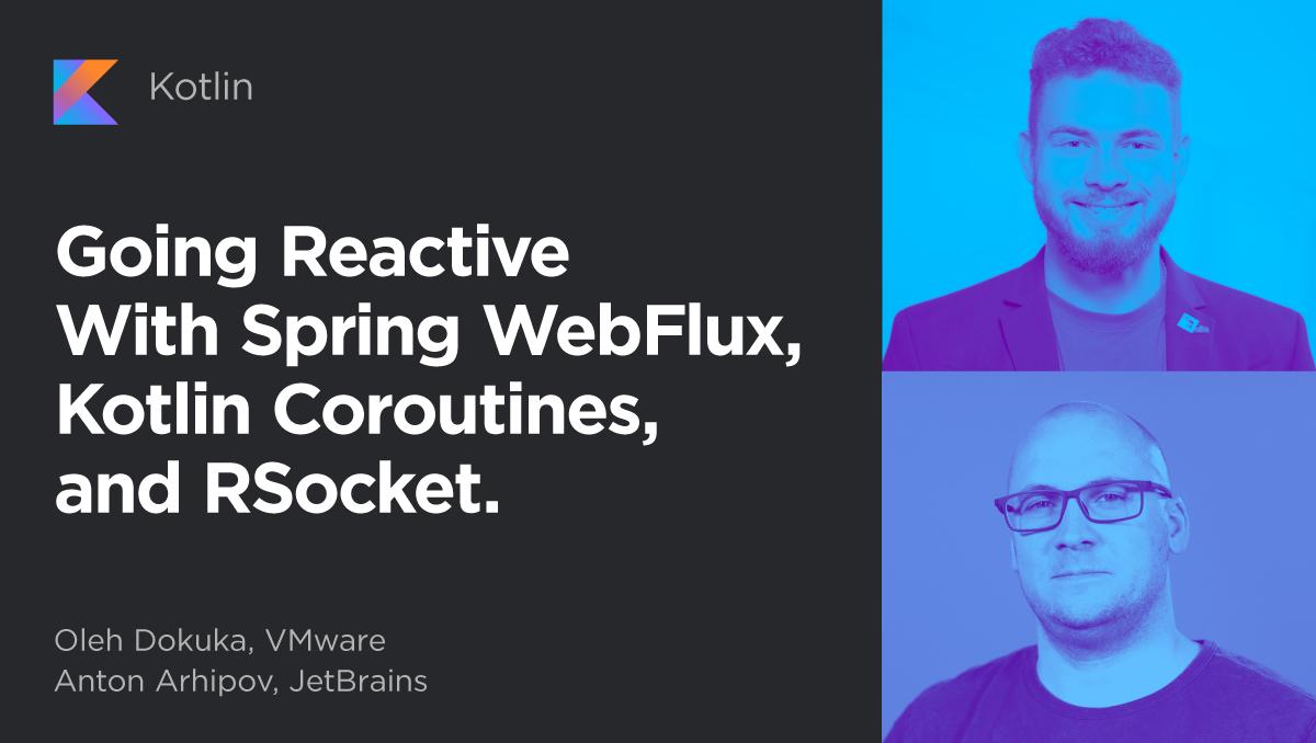 WebFlux Coroutines RSocket webinar